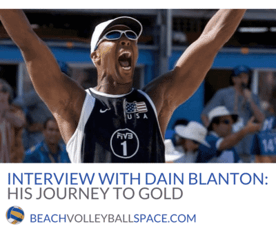 Dain Blanton on AVP, FIVB and how beach volleyball has changed since his Olympic gold medal win
